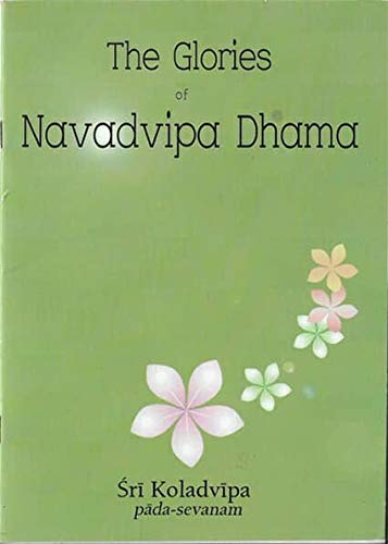 Krishna Book Store Devotional Books The Glories Of Navadvipa Dhama (Sri Koladvipa Pada Sevanam)