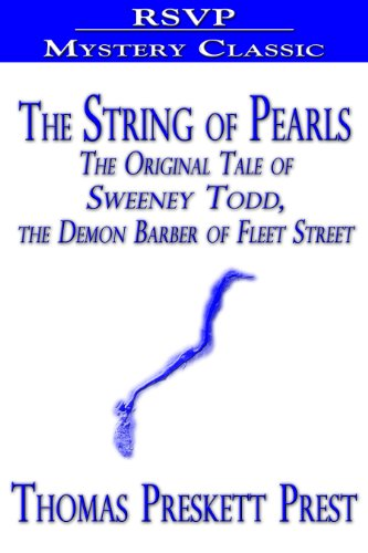 The String of Pearls (The Original Tale of Sweeney Todd, the Demon Barber of Fleet - Oakley Customer