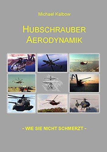 Hubschrauber Aerodynamik (Reihe Flugausbildung)