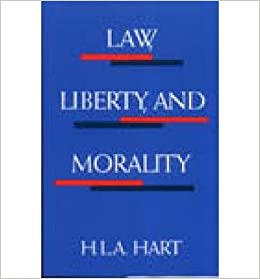 Book [ { LAW, LIBERTY, AND MORALITY } ] by Hart, H L (AUTHOR) Jun-01-1963 [ ]