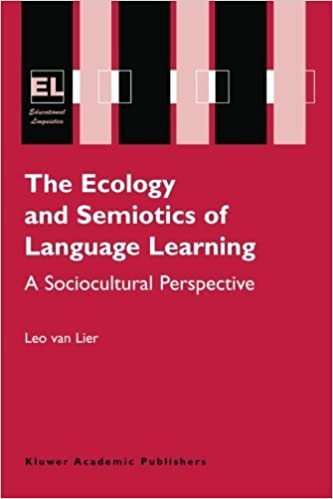 Book The Ecology and Semiotics of Language Learning: A Sociocultural Perspective (Educational Linguistics) by Leo van Lier (2007-10-24)