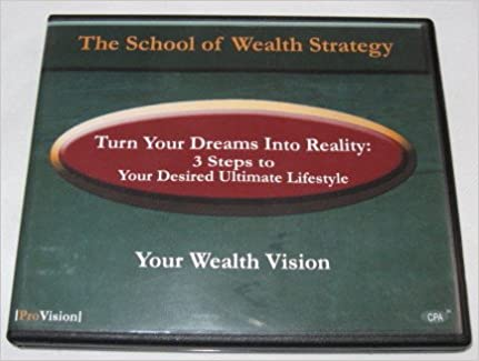 Turn Your Dreams Into Reality - Your Wealth Vision Audio CD – 2008