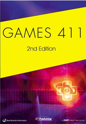 Download Games 411: The Professional Reference Guide for the Games Industry PDF