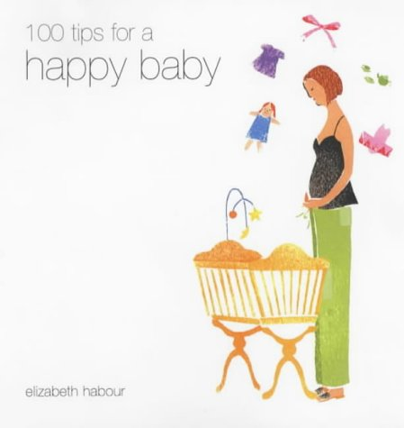 Download Happy:100 Tips For A Happy Baby pdf