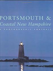 Portsmouth & Coastal New Hampshire: A Photographic Portrait