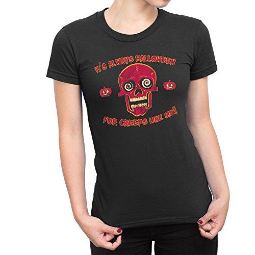 Ladies Always Halloween for Creeps Like Me Scary Skull T-Shirt