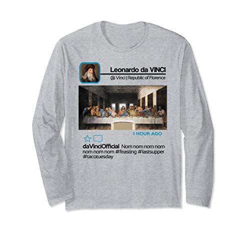 Leonardo da Vinci Insta Influencer Taco Tuesday Last Supper Long Sleeve T-Shirt]()