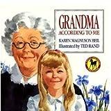 Grandma According to Me, Karen Magnuson Beil, 0385414846