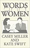 Words and Women, Casey Miller and Kate Swift, 0595159222