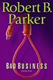 Bad Business (Spenser Mystery)