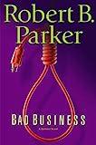 Bad Business, Robert B. Parker, 0399151451