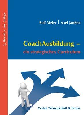 CoachAusbildung: Ein strategisches Curriculum