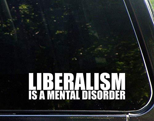 (Yilooom Bumper Sticker for Cars, Trucks, Laptops, Window - Liberalism is A Mental Disorder - 8 3/4