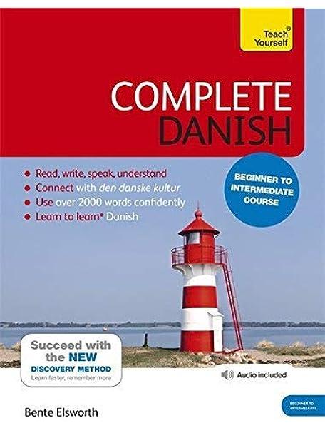 Complete Danish Book/CD Pack: Teach Yourself Teach Yourself Complete: Amazon.es: Elsworth, Bente: Libros en idiomas extranjeros