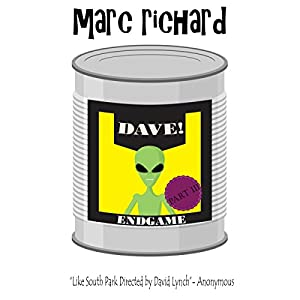 DAVE! (A Novel from the Future) Part 3 Audiobook