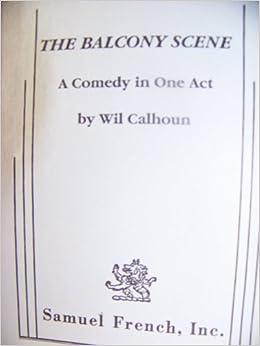 The Balcony Scene: A Comedy