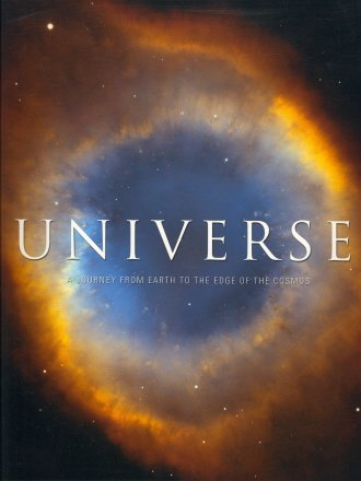 Universe a Journey From Earth to the Edge of the Cosmos