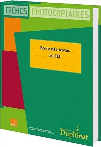 Lire Ecrire des textes au CE1 pdf