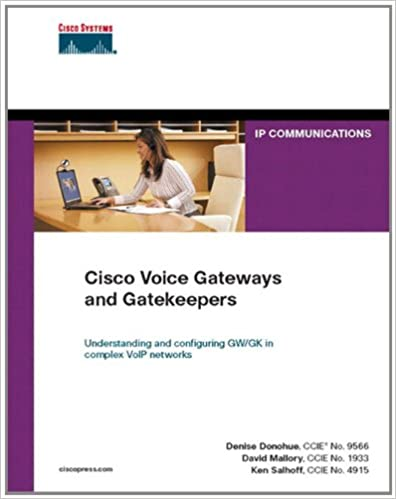 Cisco Voice Gateways and Gatekeepers (Networking Technology) 1