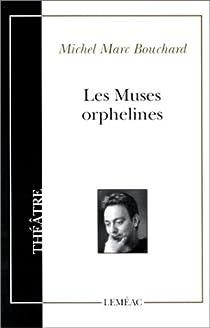 Les muses orphelines par Bouchard