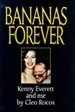 Bananas Forever: Kenny Everett and Me