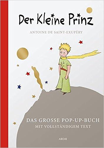 Der Kleine Prinz Das Große Pop Up Buch Amazon De Antoine