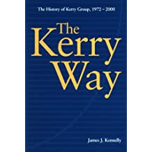 The Kerry Way: The History of Kerry Group 1972-2000