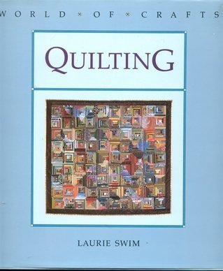 Quilting (World of Crafts) - Store Swim Dallas