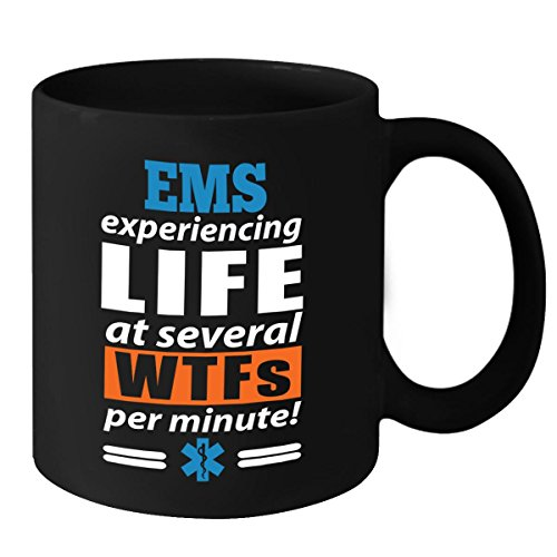 EMS Gifts for Women - EMS Experiencing Life at Several WTFs Per Minute - Funny Coffee Mug - Mothers Day, Birthday & Christmas Gift Idea for Girls, Mom, Daughter, Grandma & Wife