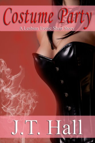 Costume Party: A Lesbian Erotic Short Story