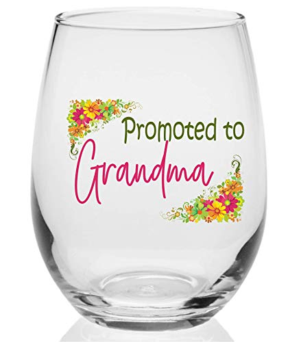 - Novelty Stemless Wine Glass for Moms and Grandmas 11 oz. Small (Promoted to Grandma)