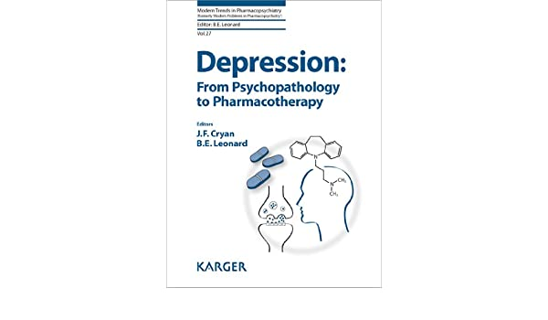 Depression From Psychopathology To Pharmacotherapy Modern Trends