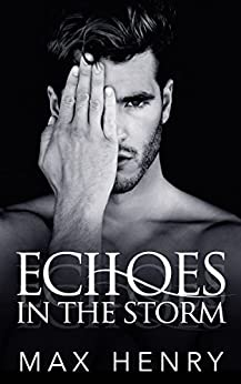 Echoes in the Storm (English Edition) por [Henry, Max]