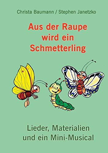 Amazoncom Aus Der Raupe Wird Ein Schmetterling Lieder
