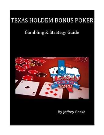 Texas Holdem Bonus Strategy
