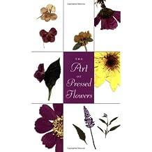 Art Of Pressed Flowers: A Complete Portfolio