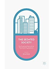 The Sedated Society: The Causes and Harms of our Psychiatric Drug Epidemic