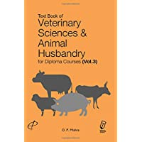 Textbook of Veterinary Sciences and Animal Husbandry for Diploma Courses Vol 3 (PB)