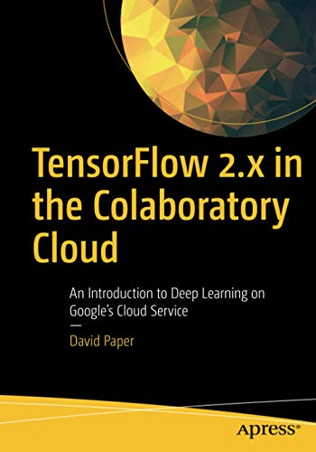 TensorFlow 2.x in the Colaboratory Cloud: An