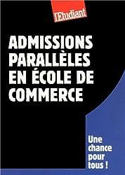 Le guide des admissions parallèles en école de commerce