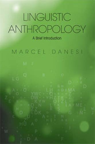 Linguistic Anthropology: A Brief Introduction
