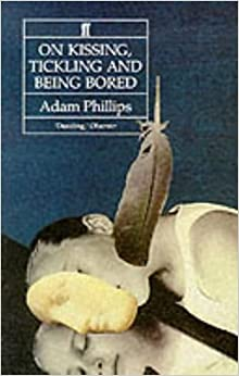 """being bored essay kissing life psychoanalytic tickling unexamined If i moaned to mom about being bored, she would say, """"if you're bored, i can give  you housework  through it, he said in his book """"on kissing, tickling, and being  bored: psychoanalytic essays on the unexamined life."""