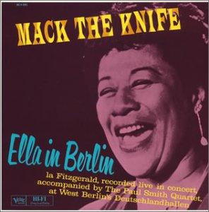Ella Fitzgerald Mack The Knife Ella In Berlin Amazon