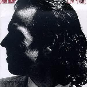 John Hiatt - Slow Turning - Amazon.com Music