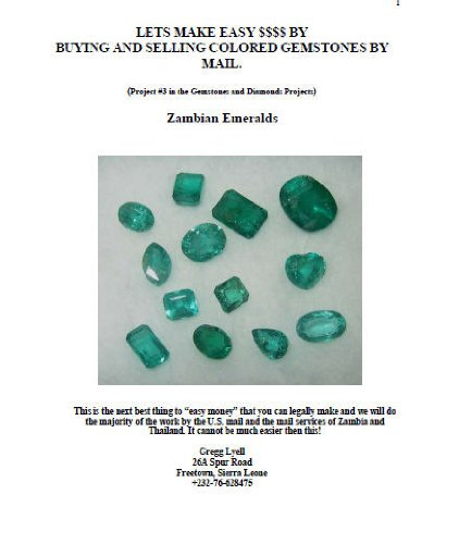 Buying and Selling Zambian Emeralds (Gemstones and Diamonds Series Book ()