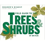 Field Guide to the Trees and Shrubs of Britain (Nature Lover's Library)