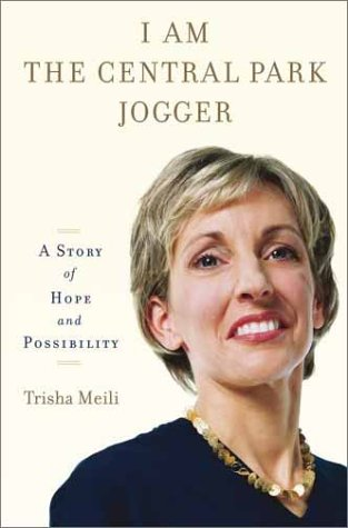 Download I Am the Central Park Jogger : A Story of Hope and Possibility PDF