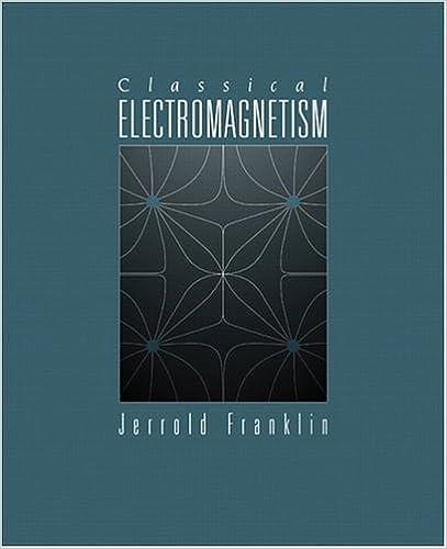 Classical electromagnetism jerrold franklin 9780805387339 amazon classical electromagnetism fandeluxe Gallery