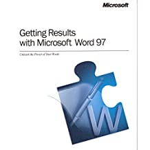 Getting Results with Microsoft Word 97 ; and, The Works Companion: Microsoft Works for Windows 95, version 4.5