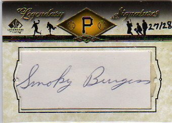 2008 SP Legendary Cuts Legendary Cut Signatures #SB Smoky Burgess Autograph Card Serial #'d/28